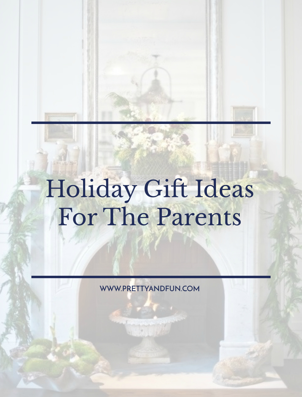 Christmas Gift Ideas For Room Parents : Gift guide for the parents pretty fun