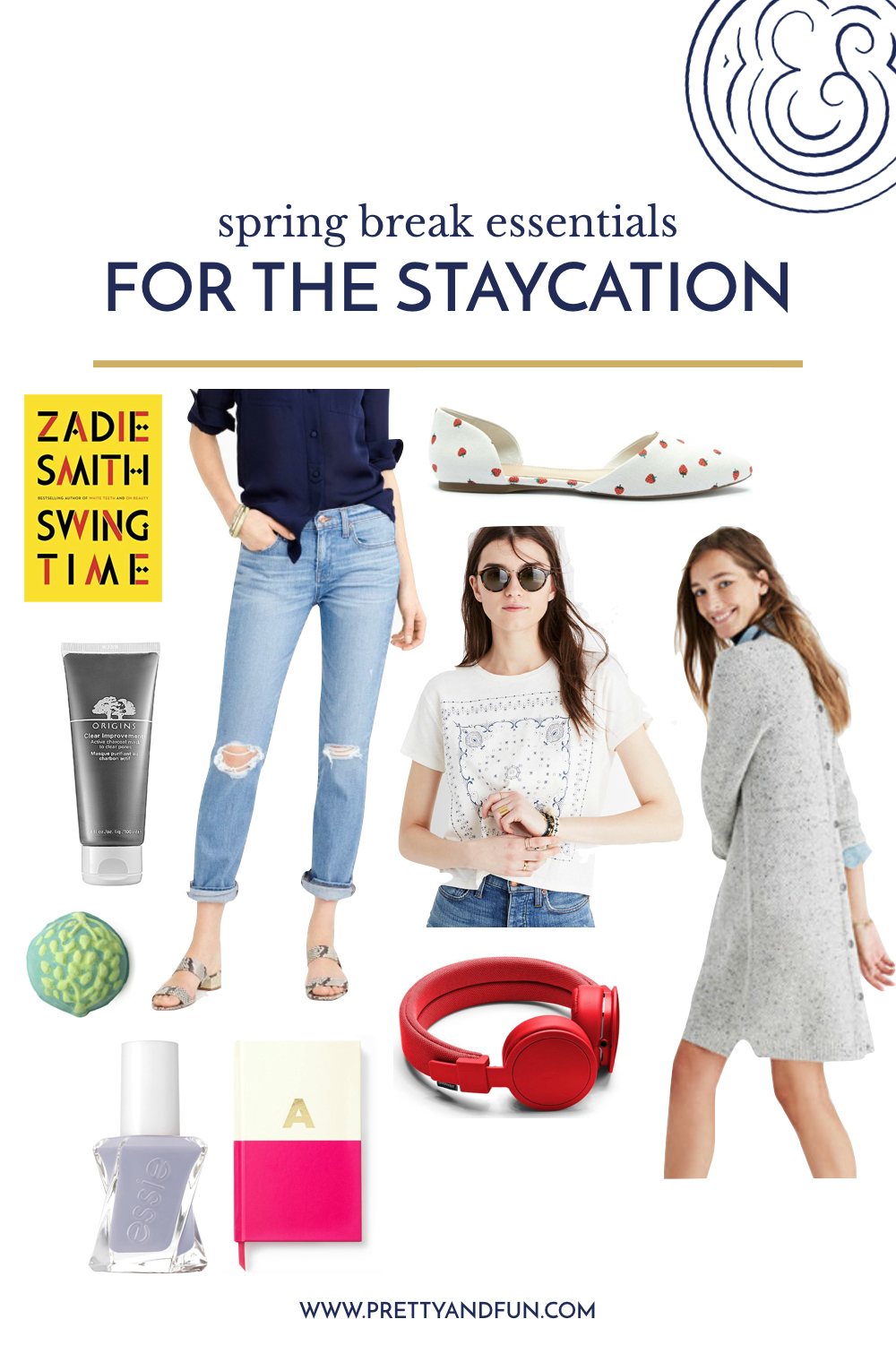 Spring Break Essentials // For the Staycation.