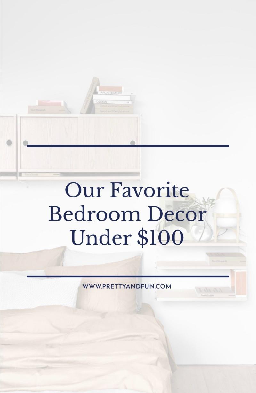 Our Favorite Bedroom Decor Under 100 Pretty Fun
